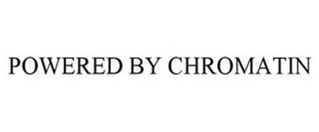 POWERED BY CHROMATIN