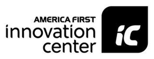 AMERICA FIRST INNOVATION CENTER IC