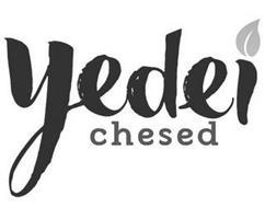 YEDEI CHESED