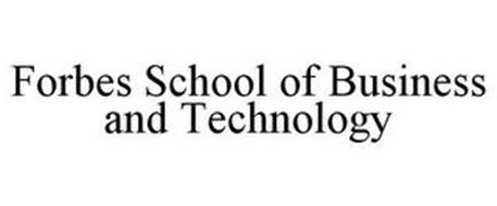 FORBES SCHOOL OF BUSINESS AND TECHNOLOGY