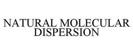 NATURAL MOLECULAR DISPERSION