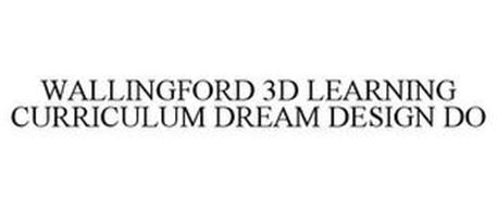 WALLINGFORD 3D LEARNING CURRICULUM DREAM DESIGN DO