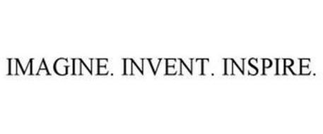 IMAGINE. INVENT. INSPIRE.