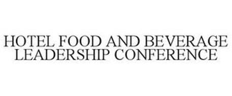 HOTEL FOOD AND BEVERAGE LEADERSHIP CONFERENCE