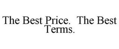 THE BEST PRICE. THE BEST TERMS.