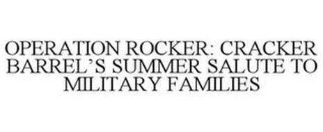 OPERATION ROCKER: CRACKER BARREL'S SUMMER SALUTE TO MILITARY FAMILIES