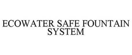 ECOWATER SAFE FOUNTAIN SYSTEM