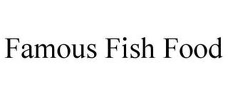 FAMOUS FISH FOOD