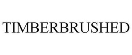 TIMBERBRUSHED
