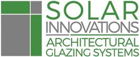 SOLAR INNOVATIONS ARCHITECTURAL GLAZINGSYSTEMS