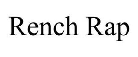 RENCH RAP