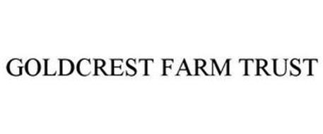 GOLDCREST FARM TRUST