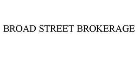 BROAD STREET BROKERAGE