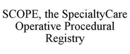 SCOPE, THE SPECIALTYCARE OPERATIVE PROCEDURAL REGISTRY