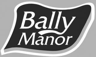 BALLY MANOR