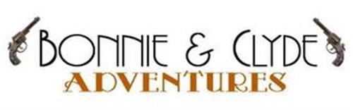 BONNIE & CLYDE ADVENTURES