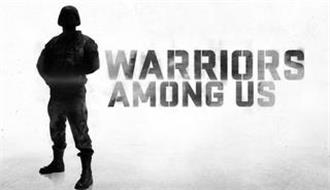 WARRIORS AMONG US