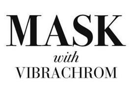 MASK WITH VIBRACHROM