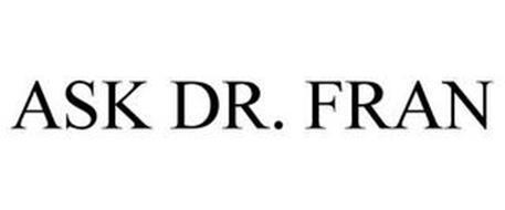 ASK DR. FRAN