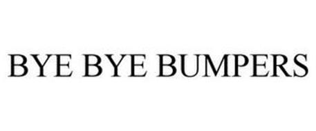 BYE-BYE BUMPERS