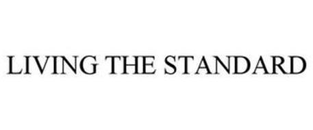 LIVING THE STANDARD