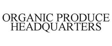 ORGANIC PRODUCE HEADQUARTERS