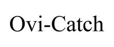 OVI-CATCH