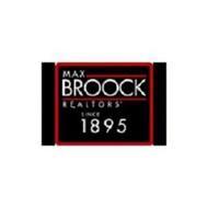 MAX BROOCK REALTORS SINCE 1895