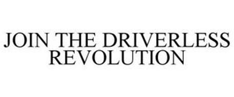 JOIN THE DRIVERLESS REVOLUTION