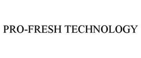 PRO-FRESH TECHNOLOGY