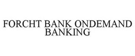 FORCHT BANK ONDEMAND BANKING