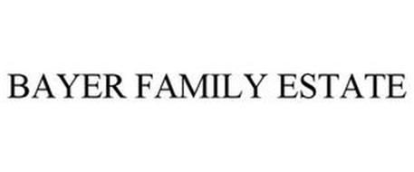 BAYER FAMILY ESTATE