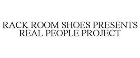 RACK ROOM SHOES PRESENTS REAL PEOPLE PROJECT