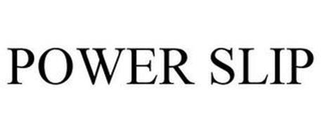 POWER SLIP