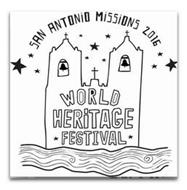 SAN ANTONIO MISSIONS 2016 WORLD HERITAGE FESTIVAL