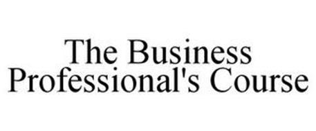 THE BUSINESS PROFESSIONAL'S COURSE