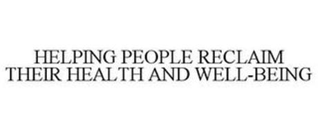 HELPING PEOPLE RECLAIM THEIR HEALTH ANDWELL-BEING