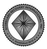 SCORECARD RECOVERY INTERNATIONAL, INC. ESTABLISHED 2016