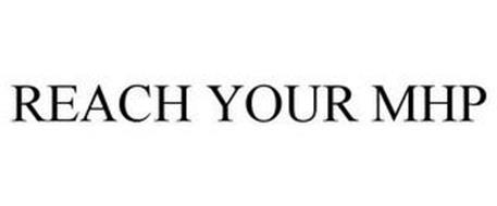 REACH YOUR MHP