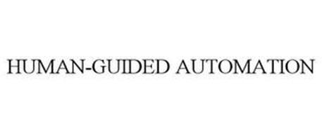 HUMAN-GUIDED AUTOMATION