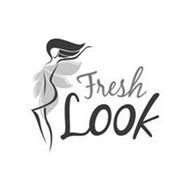 FRESH LOOK