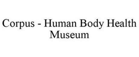 CORPUS - HUMAN BODY HEALTH MUSEUM