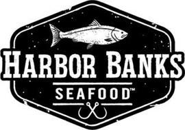 HARBOR BANKS SEAFOOD