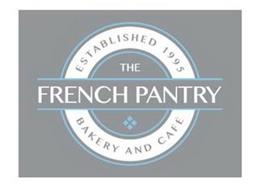 ESTABLISHED 1995 THE FRENCH PANTRY BAKERY AND CAFE