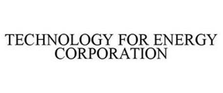 TECHNOLOGY FOR ENERGY CORPORATION