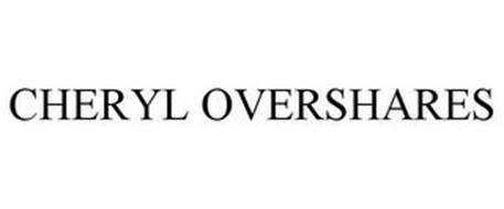 CHERYL OVERSHARES
