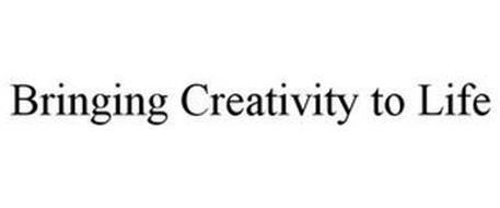 BRINGING CREATIVITY TO LIFE