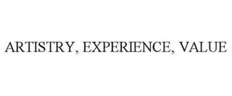 ARTISTRY, EXPERIENCE, VALUE