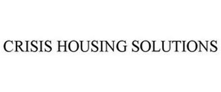 CRISIS HOUSING SOLUTIONS