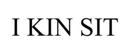 I KIN SIT